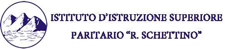 Benvenuti all'Istituto d'Istruzione Superiore Paritario  R. Schettino